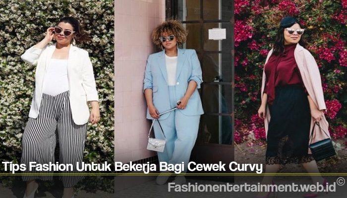 Tips Fashion Untuk Bekerja Bagi Cewek Curvy