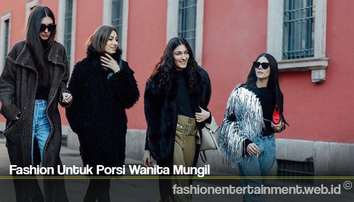 Fashion Untuk Porsi Wanita Mungil