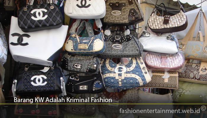 Barang KW Adalah Kriminal Fashion
