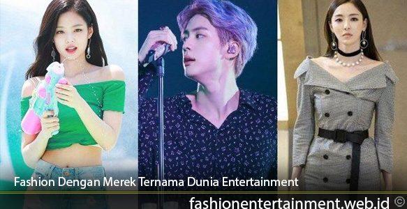 Fashion-Dengan-Merek-Ternama-Dunia-Entertainment
